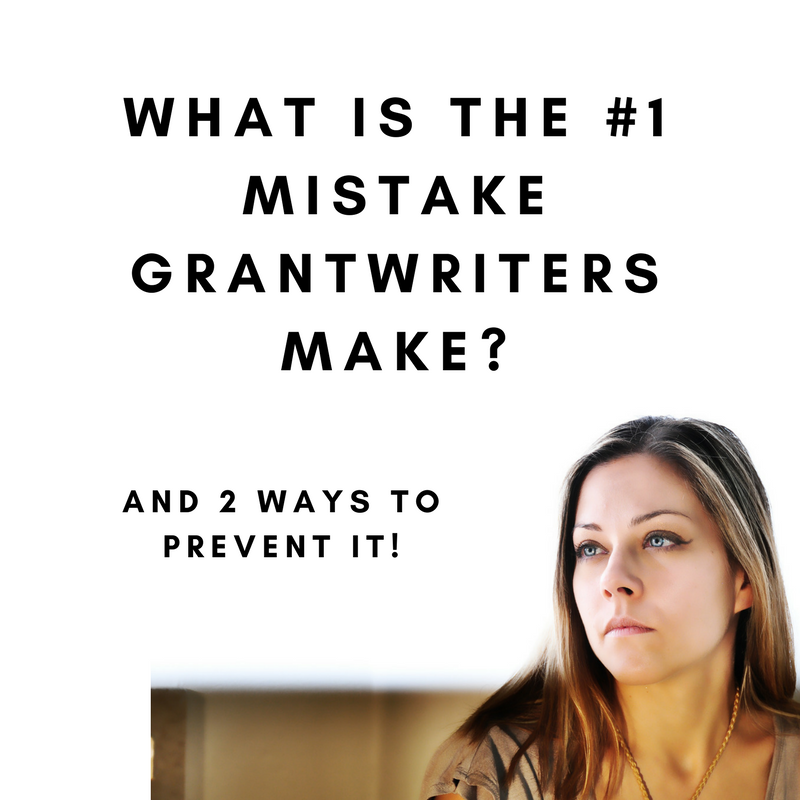 What is the #1 Mistake Grantwriters Make?